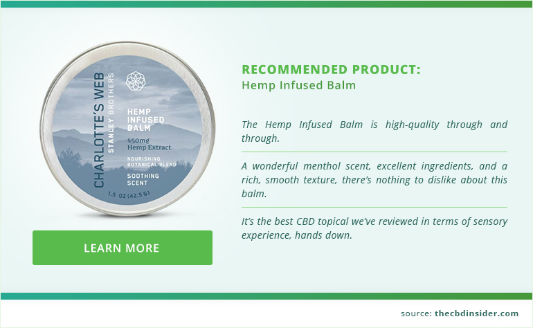 recommended product: charlotte's web hemp infused balm